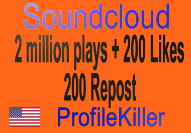 Soundcloud 2 million pla ys + 200 Lik es + 200 Rep osts