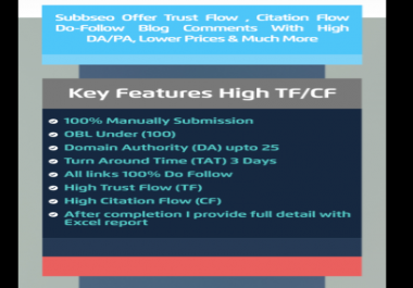 Trust Flow , Citation Flow Do-Follow Blog Comments With High DA/PA ,Lower Prices & Much More