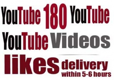 instant 180 youtube videos likes delivery within 5-6hours