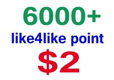 Give 6000+ like4like point only
