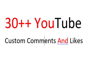Easily get 30++ youtube custom comments and 30++ Youtube Likes just in 20 hours