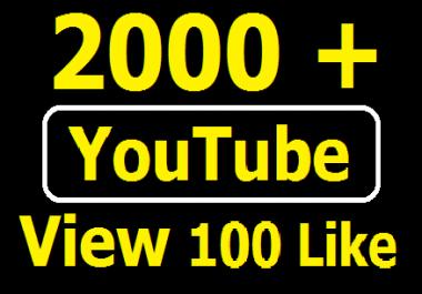 YouTube boost 2000+ HQ YouTube View with 100+ Likes bonus