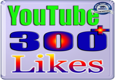 Add for you 300-350 Likes Video or 100+ Likes to Comments YouTube Fast & Safe