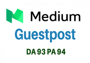 Publish a Guest Post on Medium.com DA 93 | PA 94