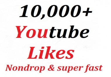 10,000+ youtube video likes split availavle very fast and non-drop