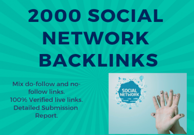 2000+ High Quality Social Networking backlinks