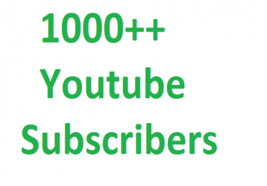 Buy 1000 YouTube subscribers nondrop lifetime guarantee