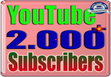 We Will Add 2000+ You:Tube Subscribers or Likes or Views Real Safe & Non Drop and Fast