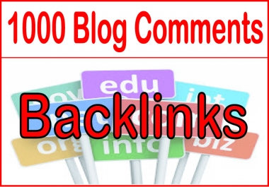 Create 1000 Blog Comment High Metrics Backlinks
