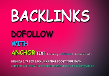 30 Dofollow With Anchor Text Authority Backlinks