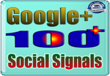 More 100 Google One Plus Social Signals Shares & Votes to Webs or Video