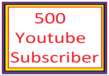 Add 500 YouTube subscribers non drop 1-7 hours order completed