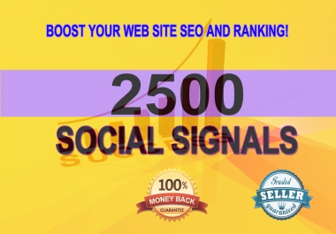Hi-power 2500 best quality top social signals Boost your website