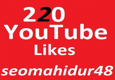 Buy220 Real YouTube Video Likes In 12/24Hours