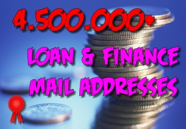4500000 LOAN and FINANCIAL leads