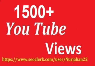 1500+ Real  Non Drop YouTube Views +100YouTube Likes Bonus 24-48 Hours In Complete