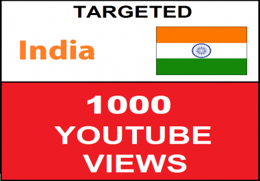 Added 1,000 INDIA Targeted youtube video boosting