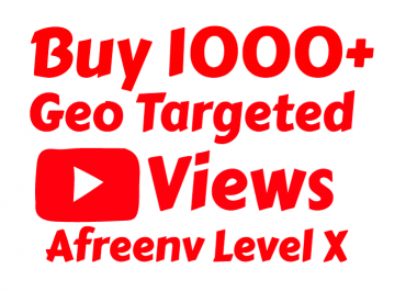 1000+ High Retention Geo Targeted View's