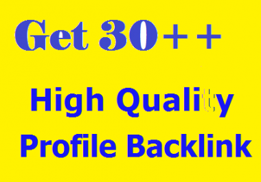 Get 30 High Quality PR9 & PR8 & Edu & Gov. Profile Backlinks