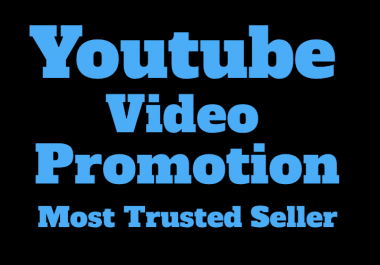 GENUINE YOU-TUBE VIDEO PROMOTION (10k)