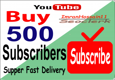 Instant Start Get 500+ Real & Active Youtube Subscribers on your Channel or 1200 Youtube Video Like