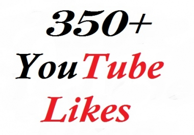 Give you 350+ youtube likes on your video just