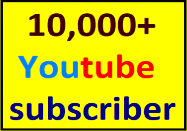 10k/10,000+ You'tube channel subcriber non drop guaranteed instant start