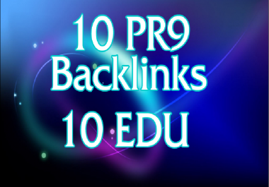 10 PR9 And 10 Edu Us based DA 80+ High Pr Backlinks