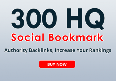 300+ social bookmarks to your site within 3 day