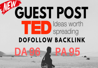 Media Guest Post On TED. com DA96 with Dofollow link Limited offer