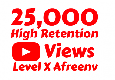 add 25,000+ High Retention Youtube view