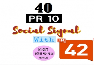 40 PR10 Social Backlinks From Klout Score 40+ profiles for your website SEO