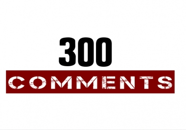 300 NON DROP Social Media Instant Comments