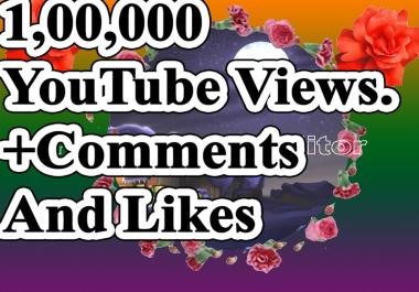 100000+ YouTube Views 30+ YouTube Custom Comments  500+ youtube likes