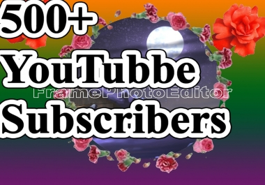500+ YouTube Channel Subscribers by Real And Active Channel Refill Guaranteed