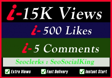 15K World Wide Video Views Promotion Or 500 Likes Or 5 Custom Comments Social media Marketing