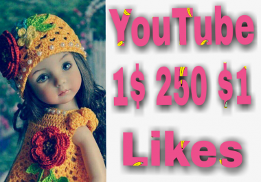Get instant 301+YouTube video likes OR 70+ YouTube manually non drop subscriber very fast in 2-3 hours
