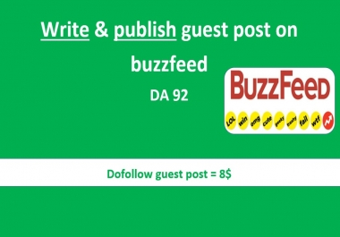 Write and publish guest post on buzzfeed  DA92 PA93