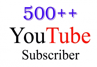500 High Quality YouTube Subs cribers With Delivery Time 24 - 36 Hours Only
