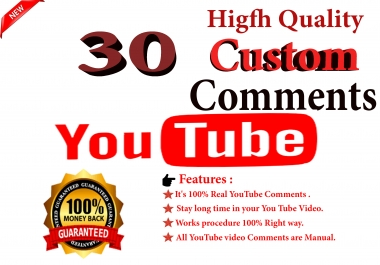 I Will Give You 30+ High Quality  YouTube Custom Comments Supper Fast Delivery  Only