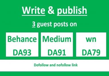 Write and publish 3 guest post on behance DA93,medium DA91,wn DA79
