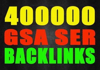 400,000 High Quality, GSA,SEO Backlinks