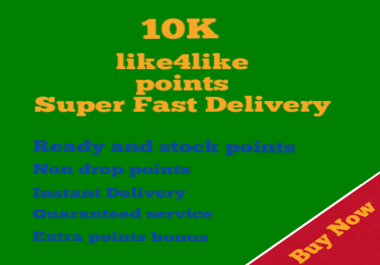 Ready Like4Like.org 10k Points super fast delivery