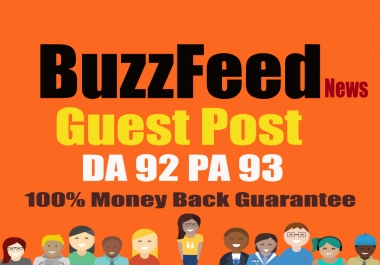 Publish Quality article on BuzzFeed With DA 92 PA 93 Permanent Dofollow Backlink