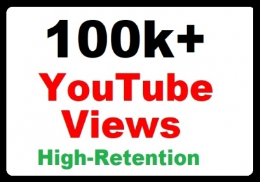 100000+ YouTube Video Promotion Safe and High Retention the fastest delivery