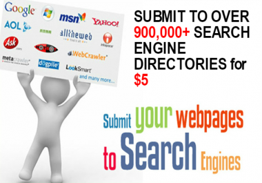 Search Engines Submission - Submit URL to over 900K+ Search Engine Directories