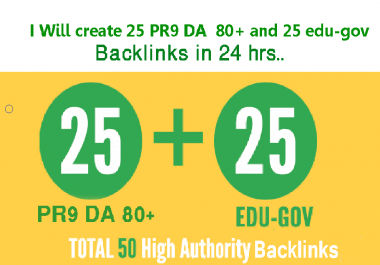 Elevate Your Ranking on GOOGLE With 25 PR9 DA 80+ and 25 Edu.Gov  Authority Backlinks