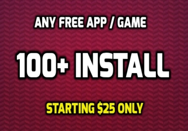 Provide 100+ Android App Installs Genuine Users