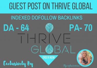 Publish Guest Post on THRIVEGLOBAL DA 63 Dofllow Indexed Backlinks