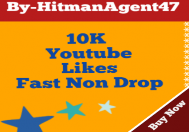 10K Youtube Video Likes Super Fast Non drop